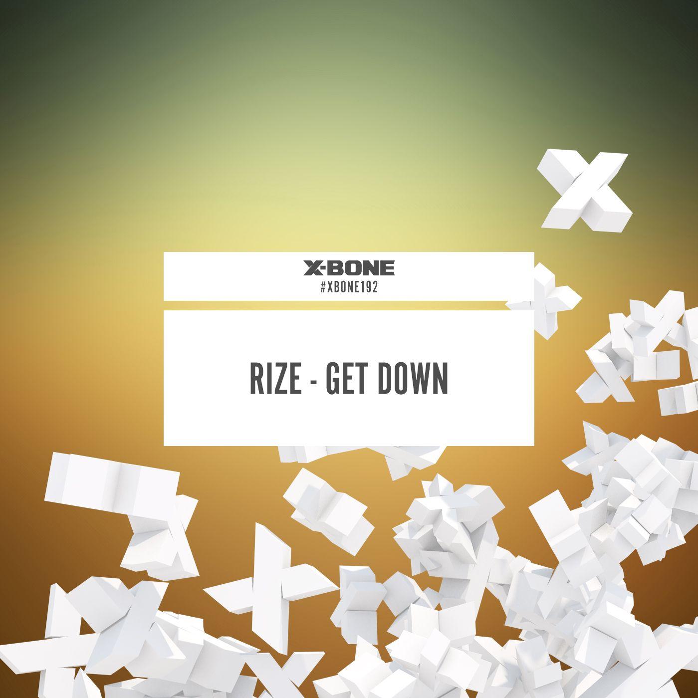 Rize - Get Down [X-BONE RECORDS] XBONE192