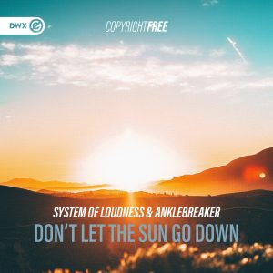 System Of Loudness & Anklebreaker (DWX738)